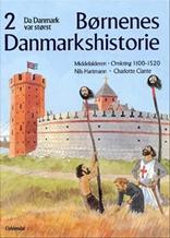 Børnenes Danmarkshistorie, Bind 2