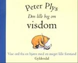 Peter Plys - Den lille bog om visdom