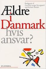 Ældre i Danmark - hvis ansvar?