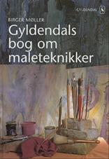 Gyldendals bog om maleteknikker