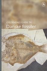 Gyldendals guide til Danmarks fossiler