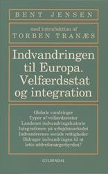 Indvandringen til Europa. Integration og velfærdsstat