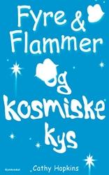 Fyre & Flammer 2 - og kosmiske kys
