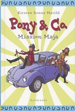 Pony & Co. 2 - Mission Maja