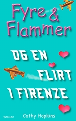Fyre & Flammer 9 - og en flirt i Firenze