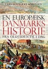 En europæisk Danmarkshistorie