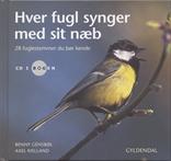 Hver fugl synger med sit næb. Incl. cd