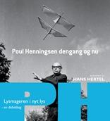 Poul Henningsen dengang og nu - en debatbog