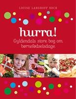 HURRA! Gyldendals store bog om børnefødselsdage