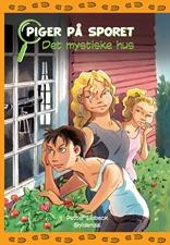 Piger på sporet 1 - Det mystiske hus