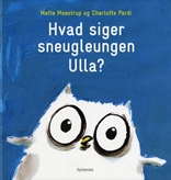 Hvad siger sneugleungen Ulla?