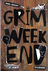 Grim weekend