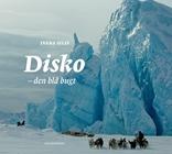 Disko. Den blå bugt