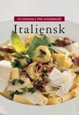 Gyldendals små kogebøger Italiensk