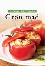 Gyldendals små kogebøger Grøn mad
