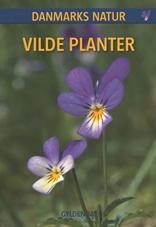 DANMARKS NATUR Vilde planter