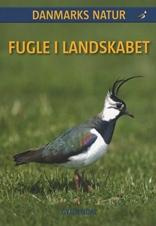 DANMARKS NATUR Fugle i landskabet