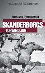 Skanderborgs forvandling - Den danske ledelseskanon, 8