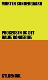 Processen og det halve kongerige