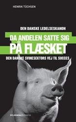 Da andelen satte sig på flæsket - Den danske ledelseskanon, 6