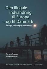 Den illegale indvandring til Europa – og til Danmark