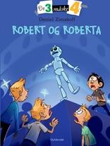 De tre måske fire (3) Robert og Roberta