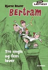 Læs mere selv Bertram. Tre engle og fem løver