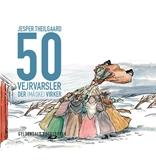 50 vejrvarsler der [måske] virker