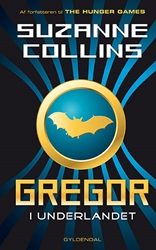 Gregor i Underlandet 1