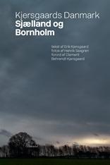 Kjersgaards Danmark - Sjælland og Bornholm