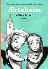 Ærtehalm 3 - Alting fryser