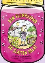 Som plumrevand og slatten salat
