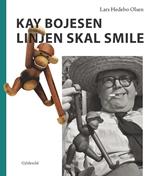 Kay Bojesen: Linjen skal smile
