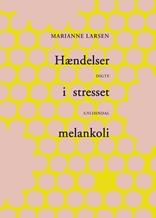 Hændelser i stresset melankoli