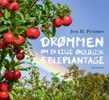 Drømmen om en lille økologisk æbleplantage