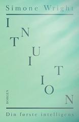 Intuition - din første intelligens