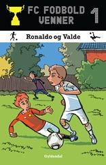 FC Fodboldvenner 1 Ronaldo og Valde