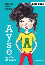 Læs selv Ayse og alle de andre