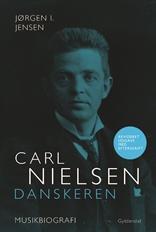 Carl Nielsen. Danskeren