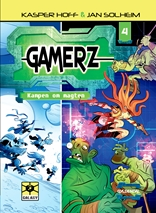 Gamerz 4 - Kampen om magten