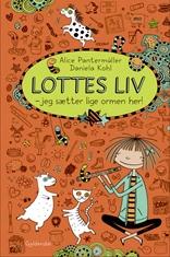 Lottes liv 3 – Jeg sætter lige ormen her!