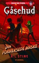 Gåsehud - Den forheksede maske