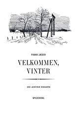 Velkommen, Vinter og andre essays