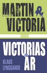 Martin & Victoria - Victorias år