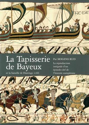 La Tapisserie De Bayeux Et La Bataille De Hastings 1066 Haeftet