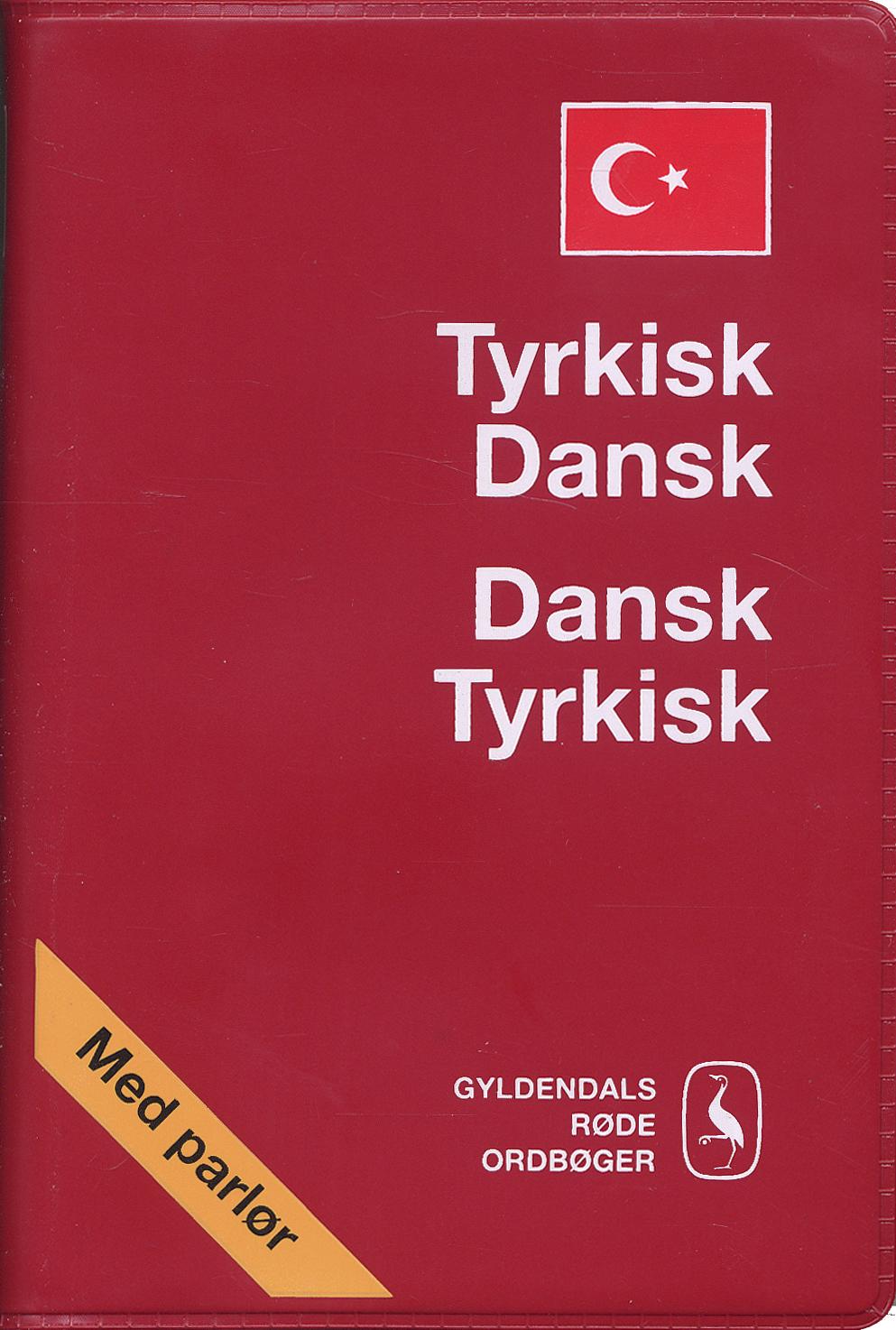 Tyrkisk-Dansk/Dansk-Tyrkisk Ordbog af Tom Fagerland