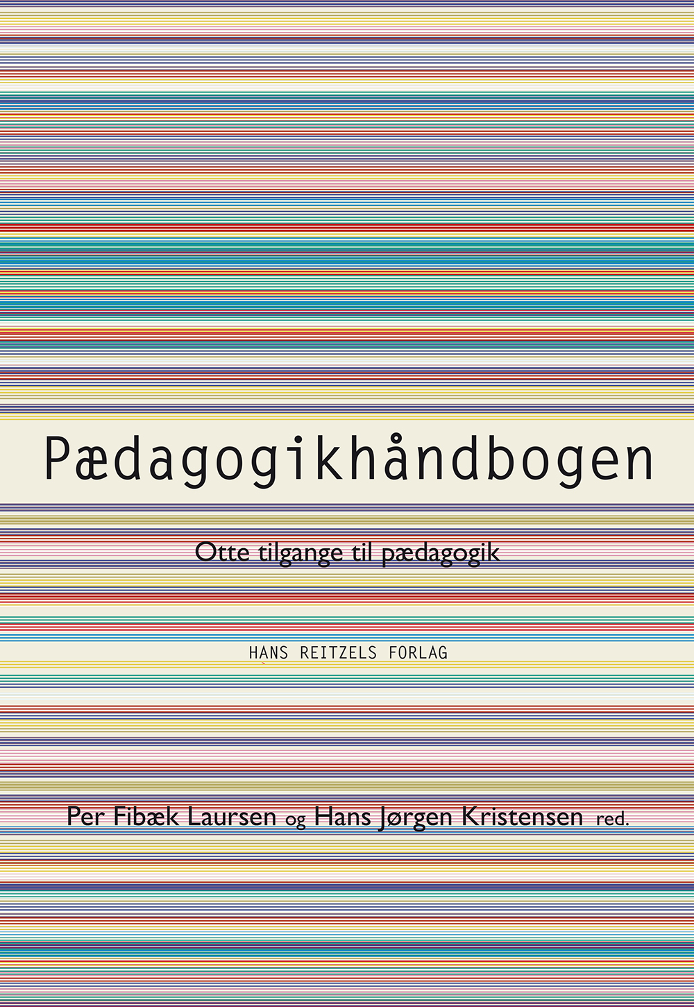 gyldendals pædagogik håndbog otte tilgange til pædagogik