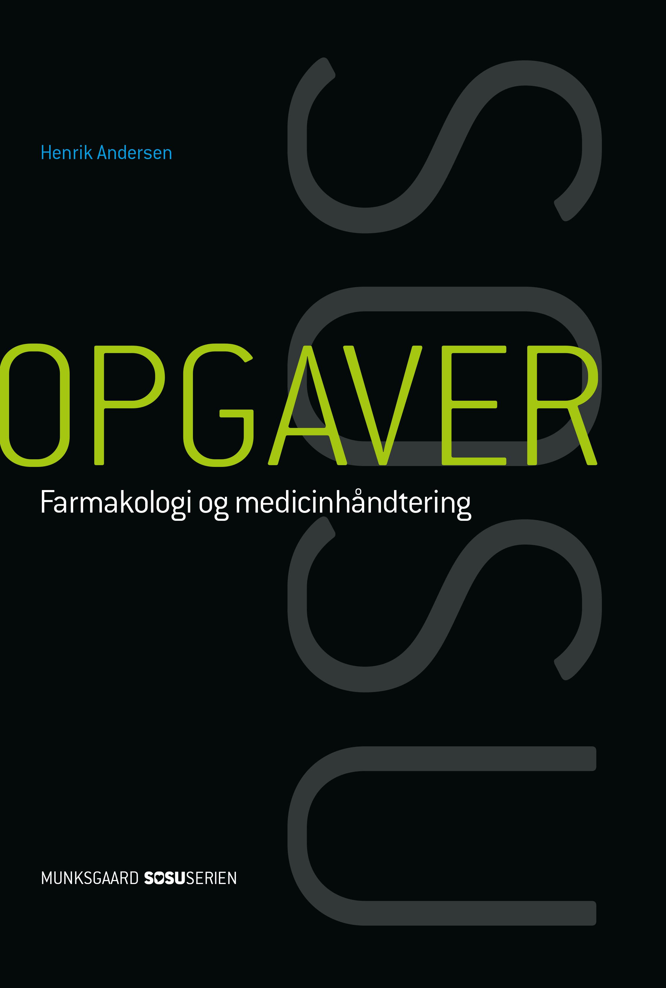 farmakologi og medicinhåndtering munksgaard