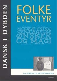 Dansk i dybden  - Folkeeventyr