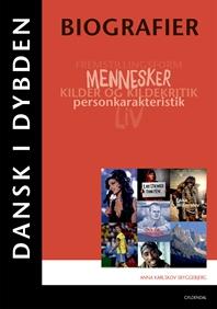 Dansk i dybden - Biografier